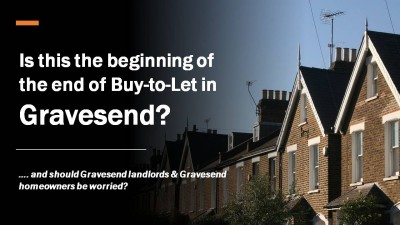 Is This the Beginning of the End for Buy to Let in Gravesend?